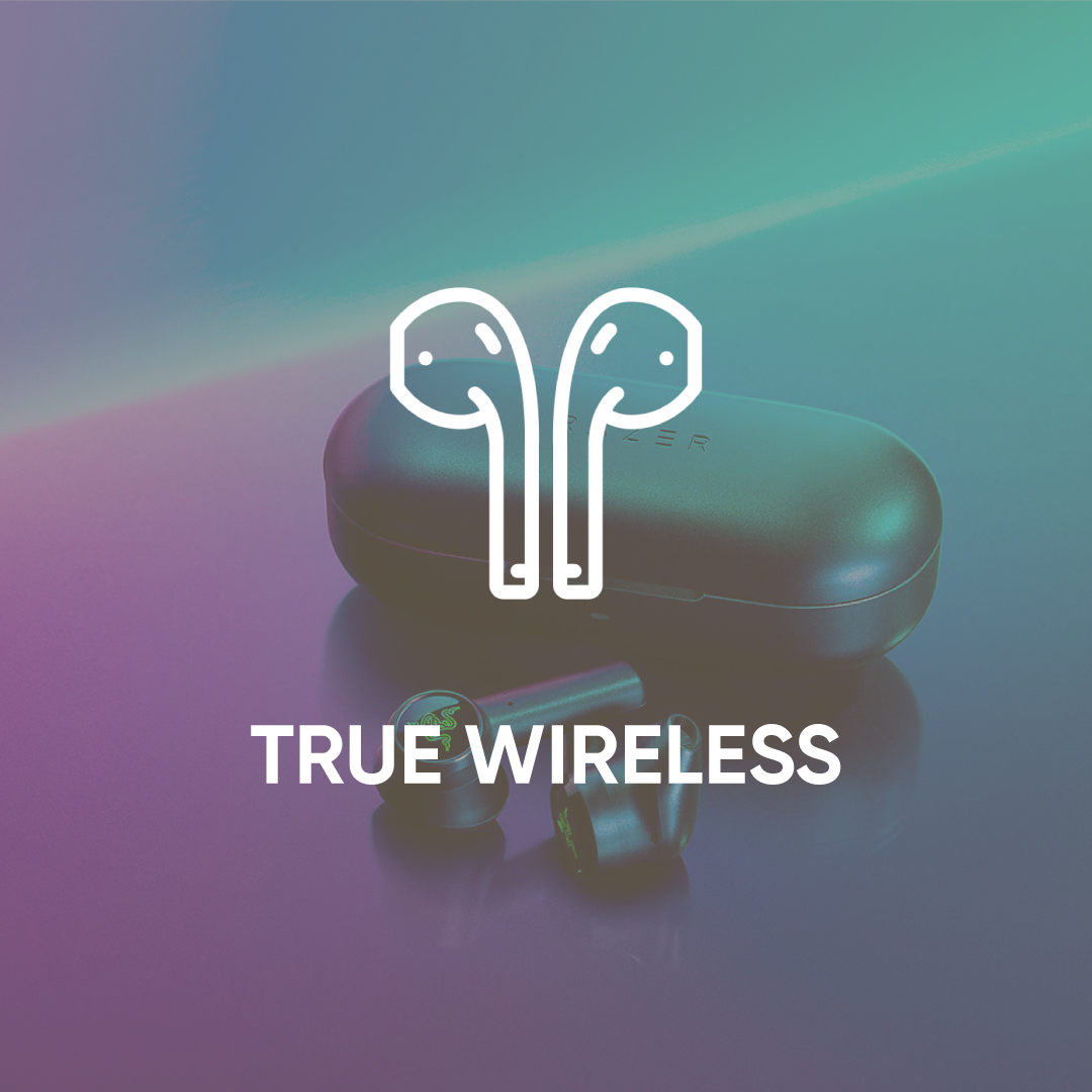 True Wireless